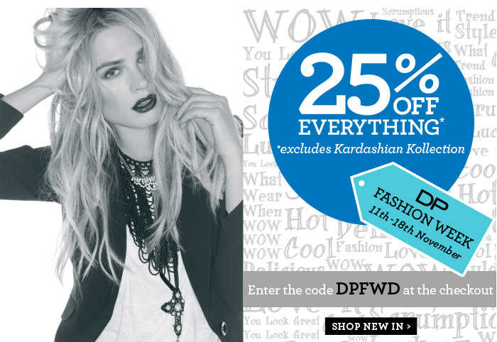 Dorothy Perkins coupons: 25% off EVERYTHING